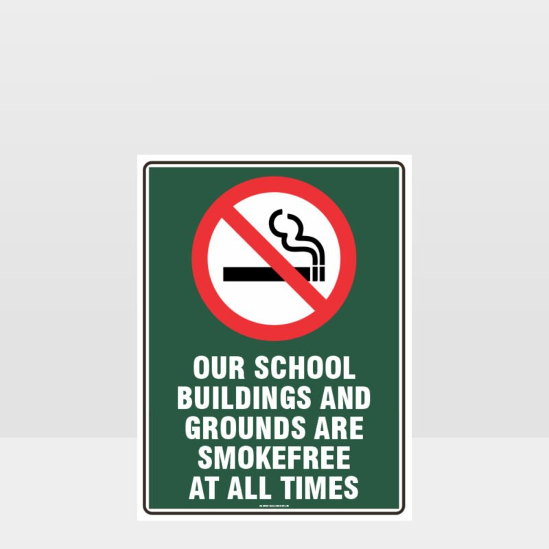 Prohibition School Grounds Smokefree Sign
