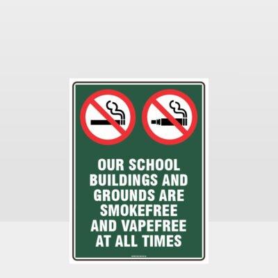 Prohibition School Grounds Smoke Free Vape Free Sign