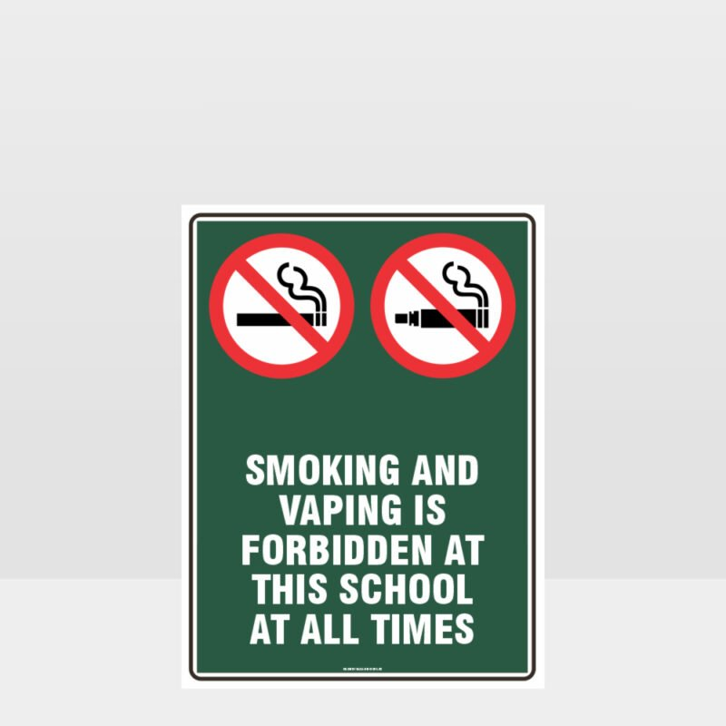 Prohibition Smoking And Vaping Forbidden At School Sign