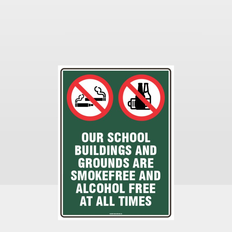 Prohibition School Is Smoke And Alcohol Free Sign