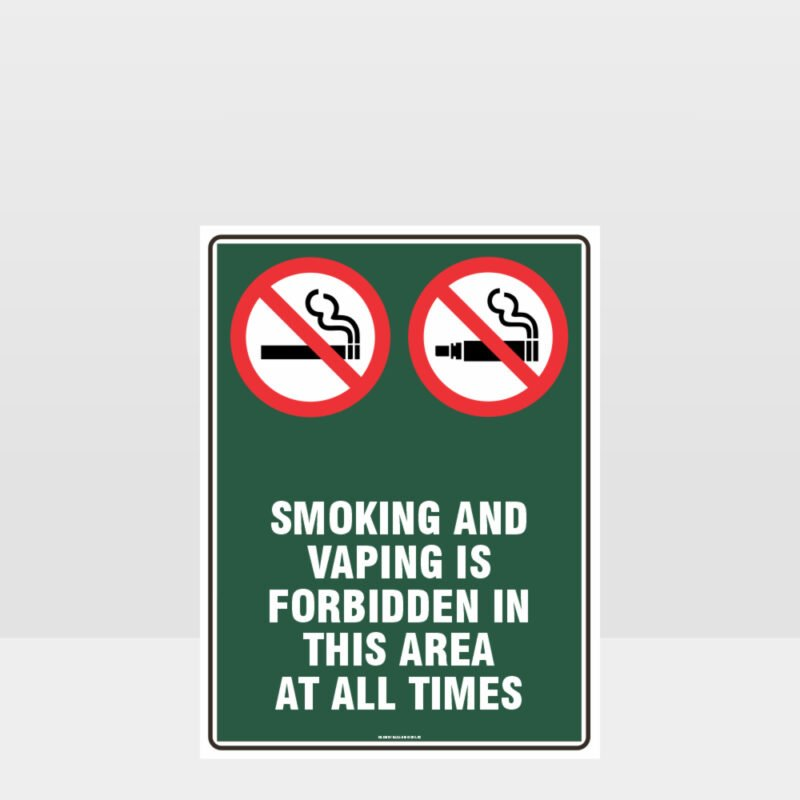 Prohibition This Area Is Smoking And Vaping Forbidden In This Area Sign