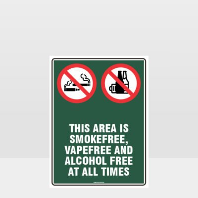 Prohibition This Area Is Smoke Vape Alcohol Free Sign