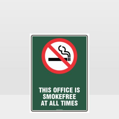 Prohibition This Office Smoke Free At All Times Sign