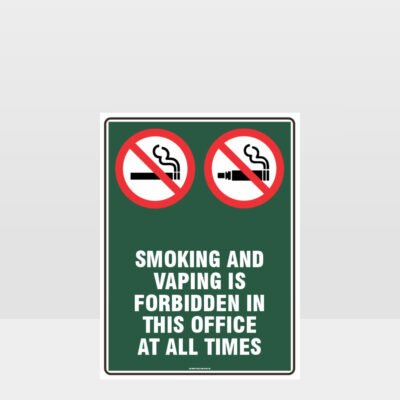 Prohibition Smoking And Vaping Forbidden In This Office Sign