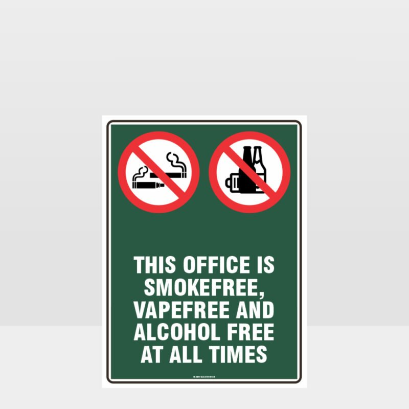 Prohibition This Office Smoke Vape Alcohol Free Sign