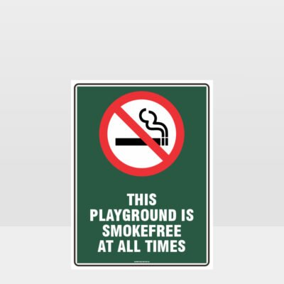 Prohibition This Playground Is Smokefree At All Times Sign