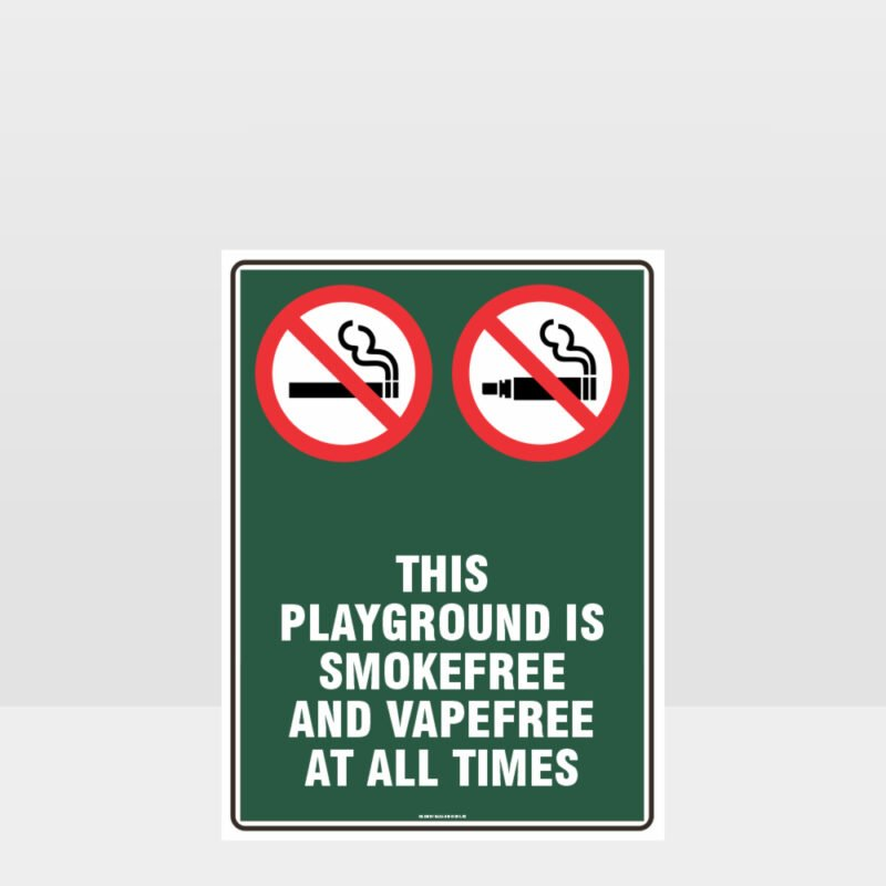 Prohibition This Playground Is Smoke And Vape Free At All Times Sign
