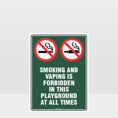 Prohibition Smoking And Vaping Forbidden In This Playground Sign