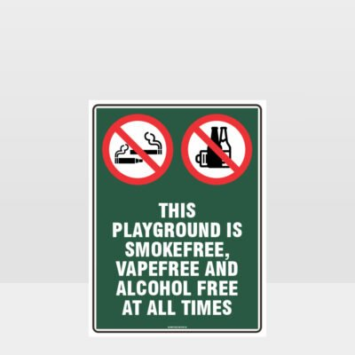 Prohibition This Playground Is Smoke Vape And Alcohol Free Sign