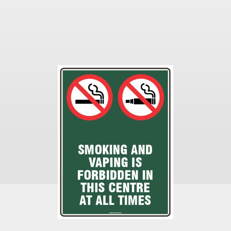 Prohibition Smoking And Vaping Forbidden In This Centre Sign