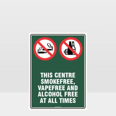 Prohibition This Centre Smoke Vape Alcohol Free Sign