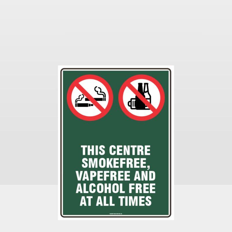Prohibition This Centre Smoke Vape Alcohol Free Sign