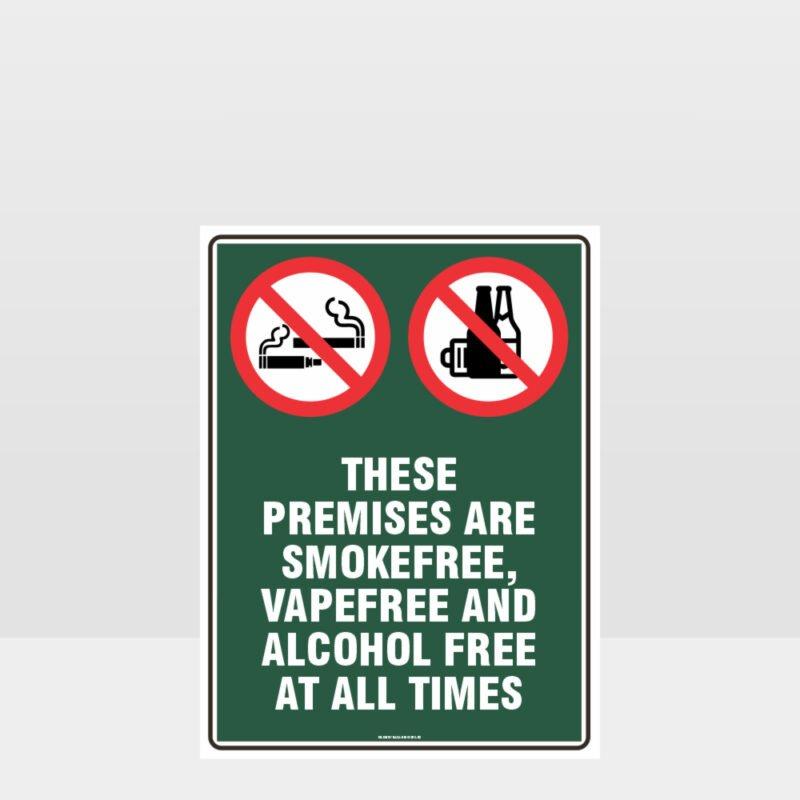 Prohibition These Premises Smoke Vape Alcohol Free Sign