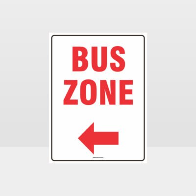 Bus Zone Left Arrow Sign