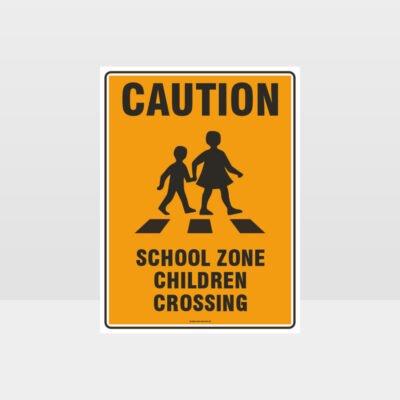 Caution School Zone Children Crossing Sign
