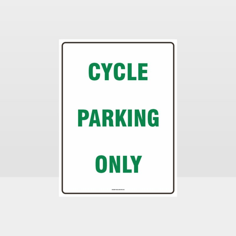 Cycle Parking Only Sign