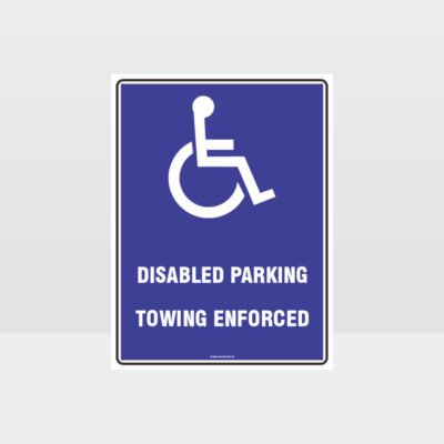 Disabled Parking Towing Enforced Sign