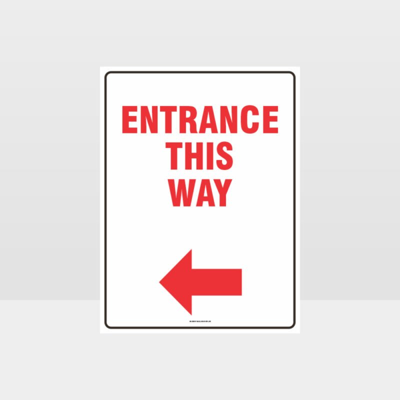 Entrance This Way Sign