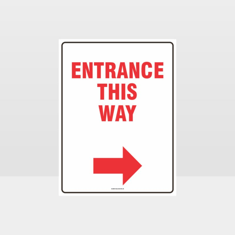 Entrance This Way Right Sign