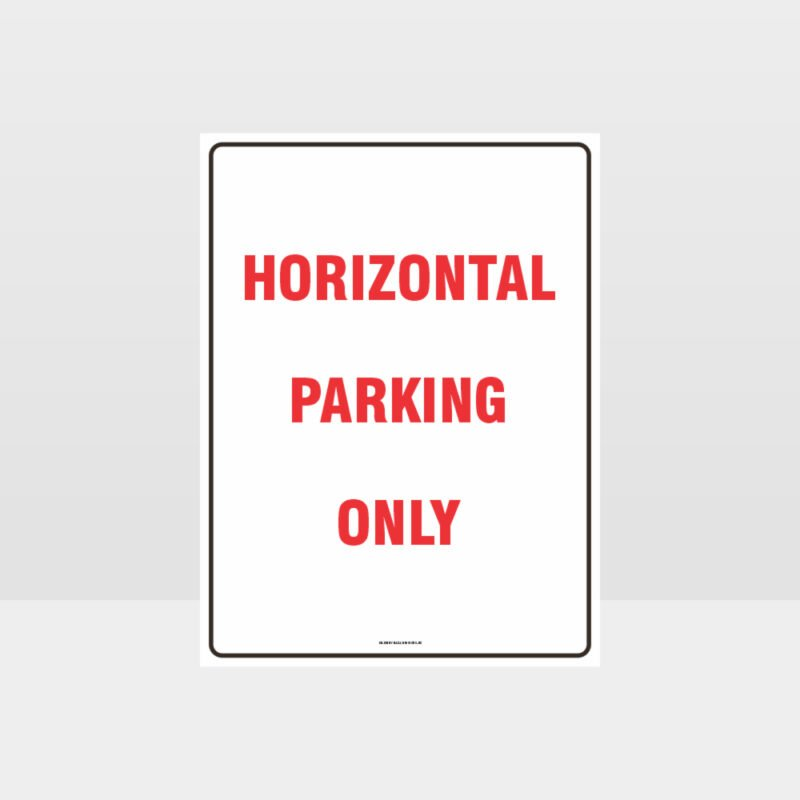 Horizontal Parking Only Sign