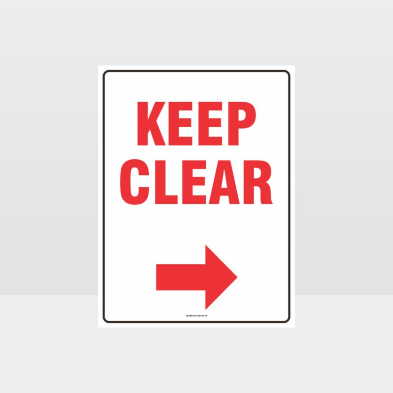 Keep Clear Right Arrow Sign