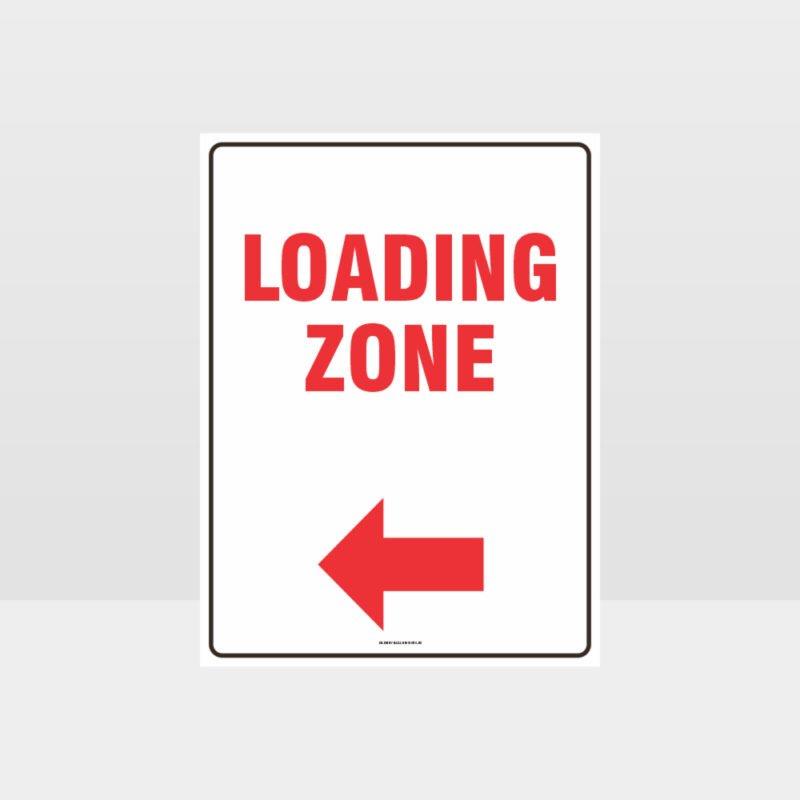 Loading Zone Left Arrow Sign