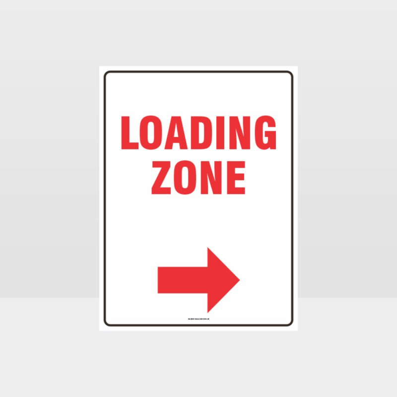 Loading Zone Right Arrow Sign