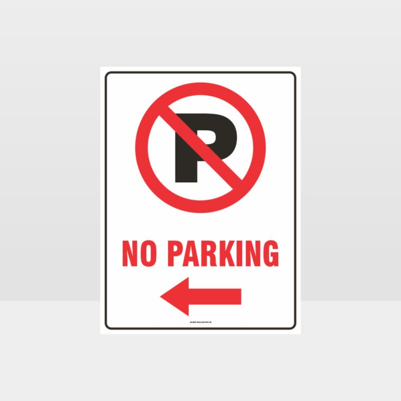 No Parking Left Arrow Sign