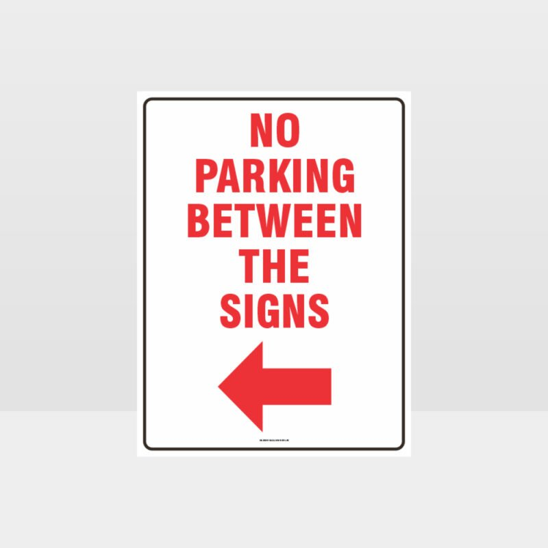 No Parking Between The Signs