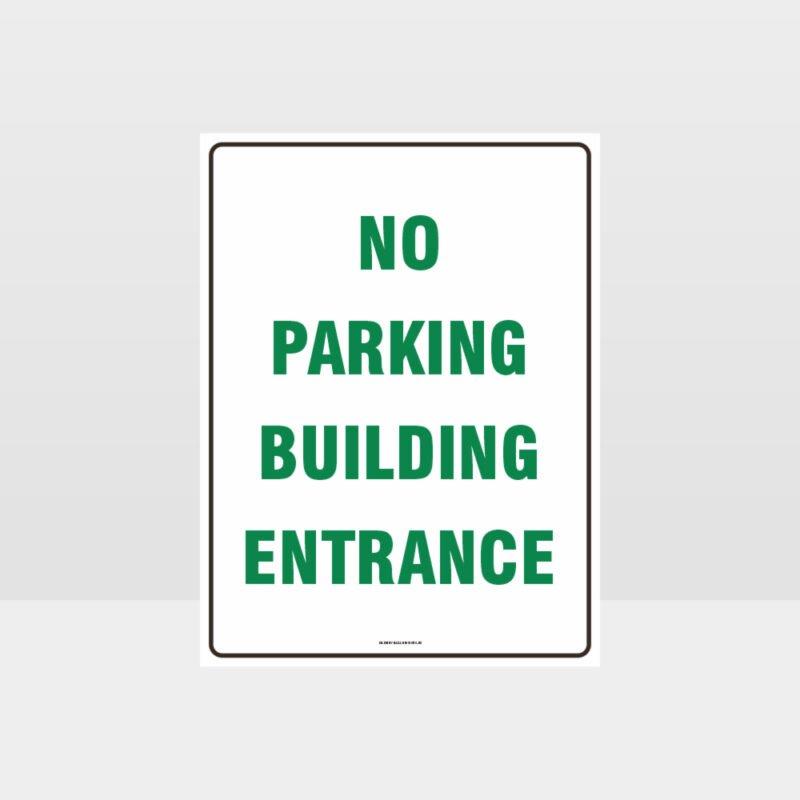 No Parking Building Entrance Sign