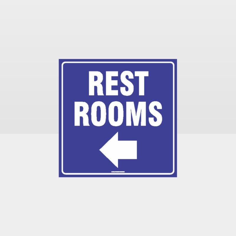 Rest Rooms Left Arrow Sign