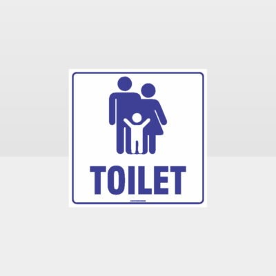 Family Toilets Wording Sign