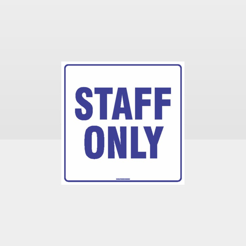 Staff Only White background Sign