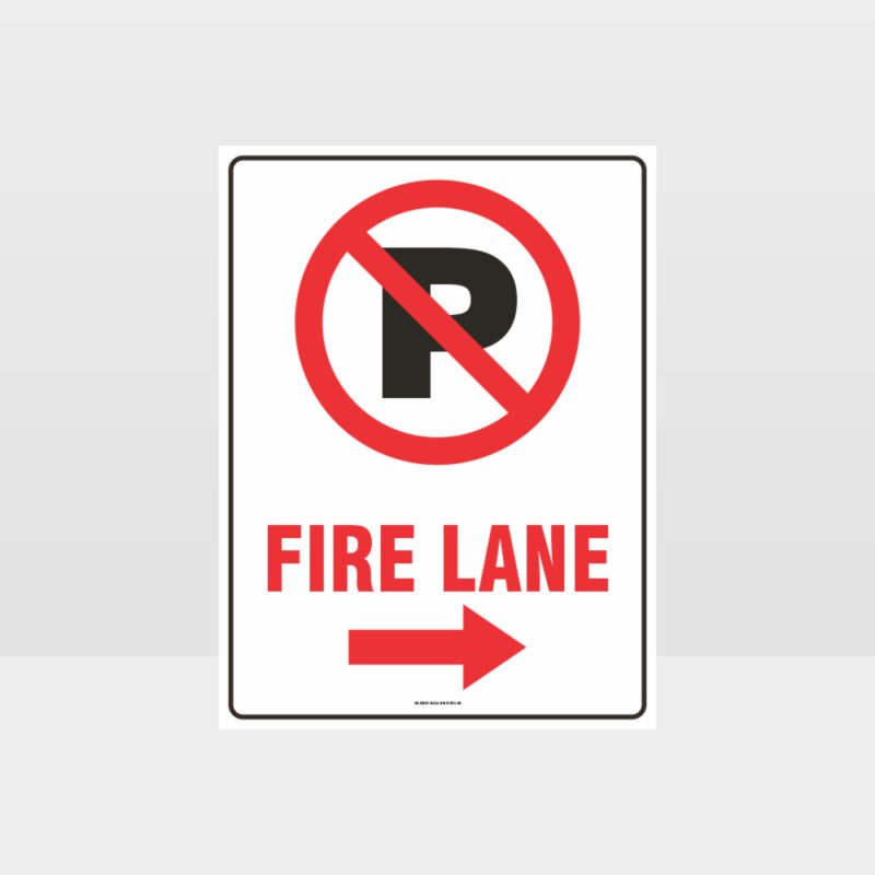 Fire Lane Right Arrow Sign
