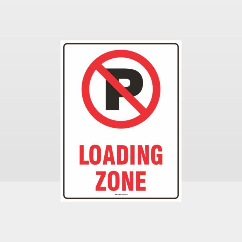 No Parking Loading Zone Symbol Sign