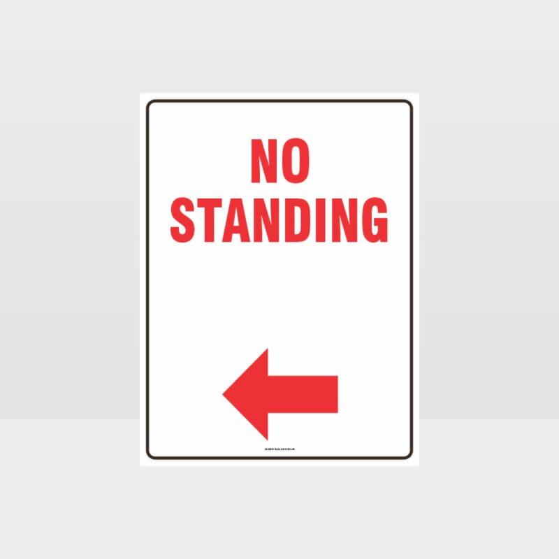 No Standing Left Arrow Sign