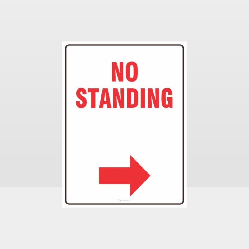 No Standing Right Arrow Sign