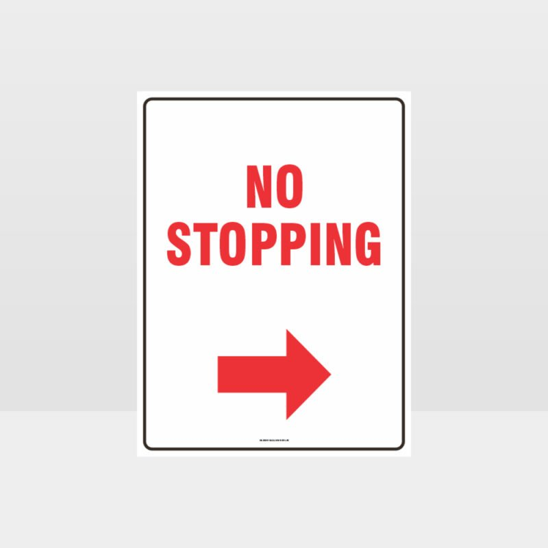 No Stopping Right Arrow Sign