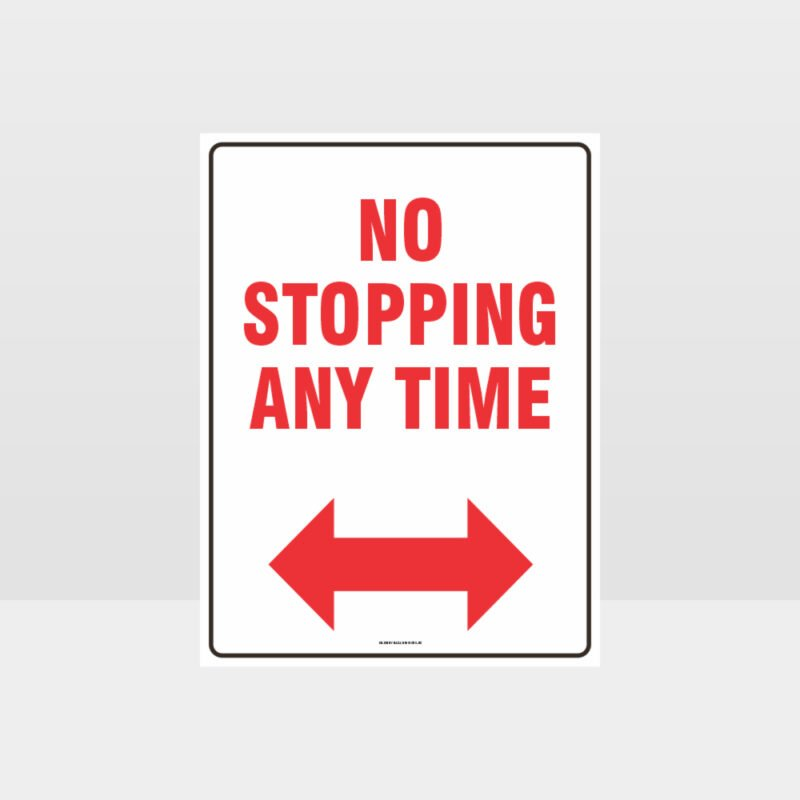No Stopping Any Time Left And Right Arrow Sign