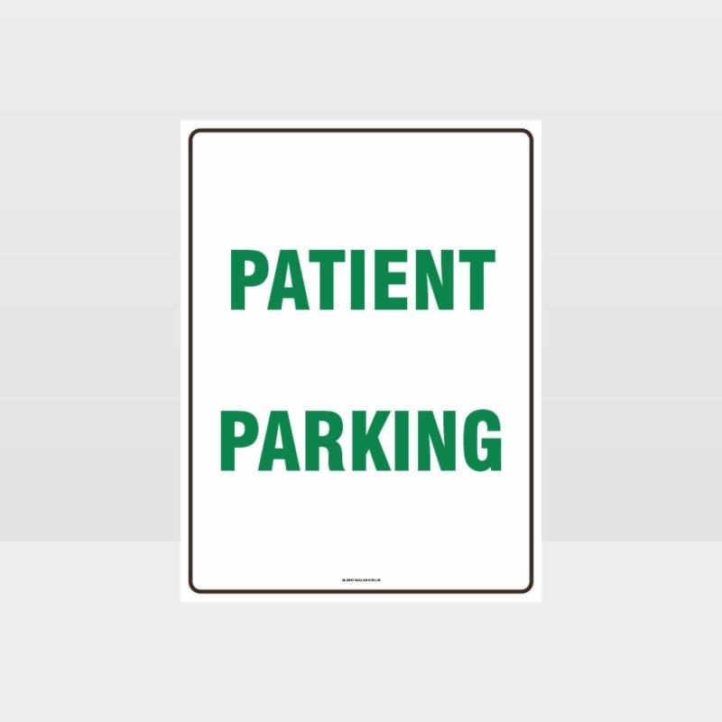 Patient Parking Sign