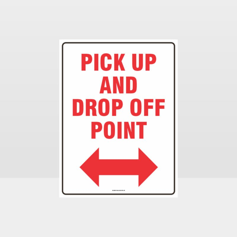 Pick Up And Drop Off Point Sign
