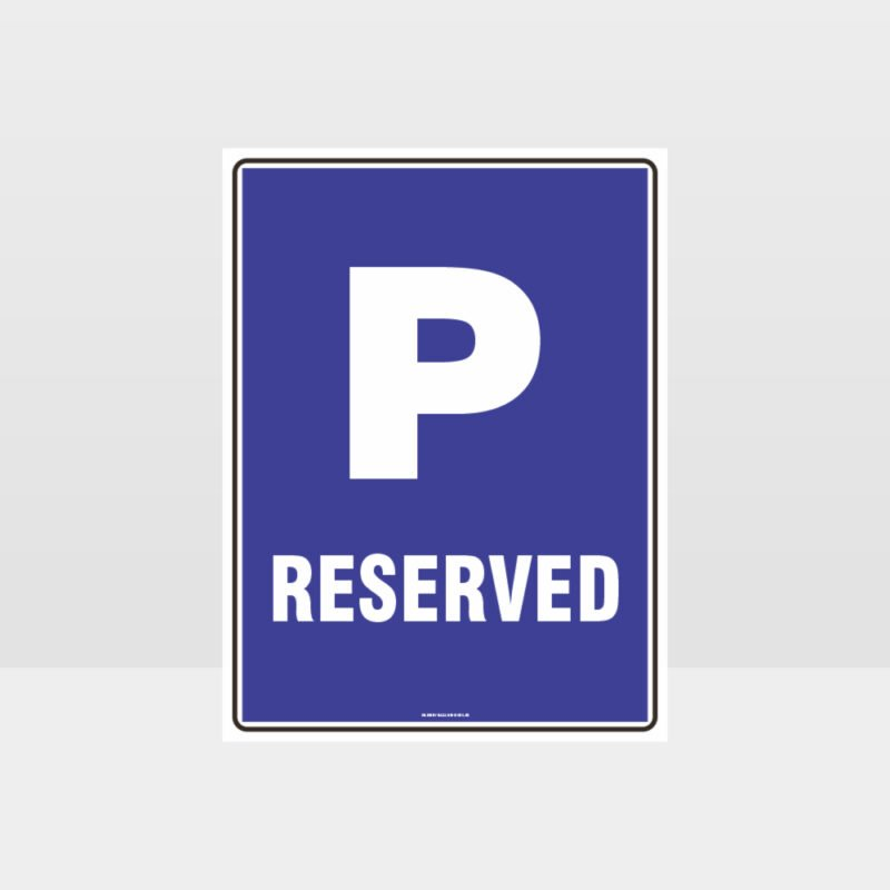 P Parking Reserved Sign