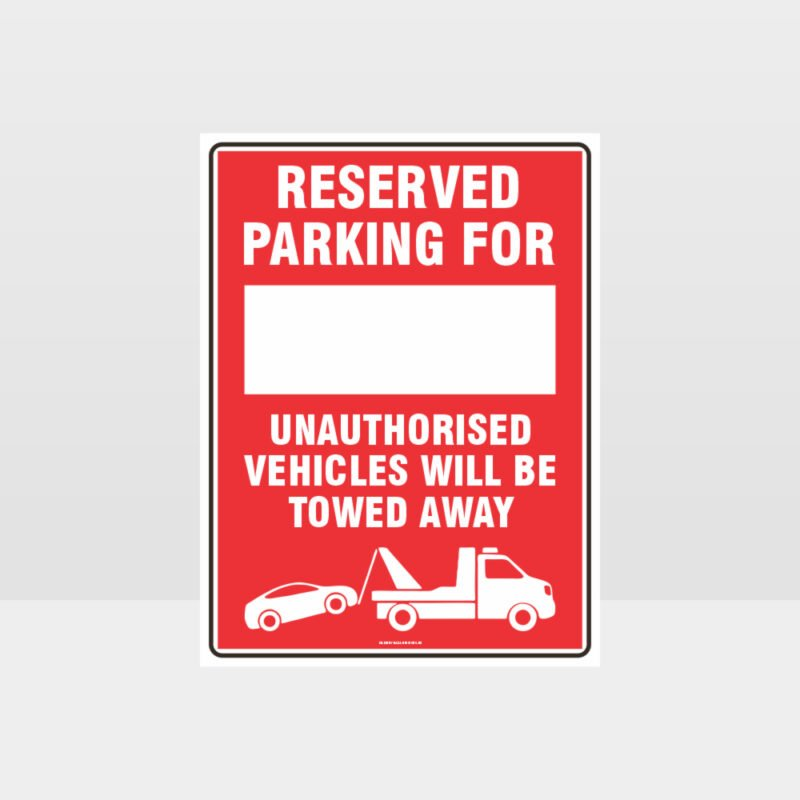 Reserved Parking For Sign