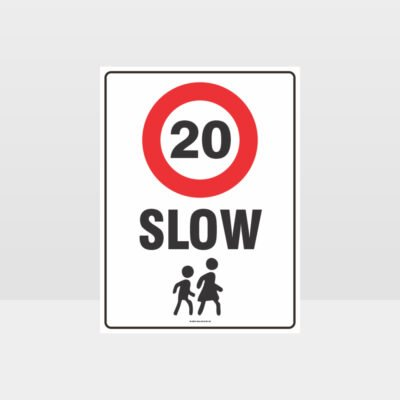 Slow 20KM Sign