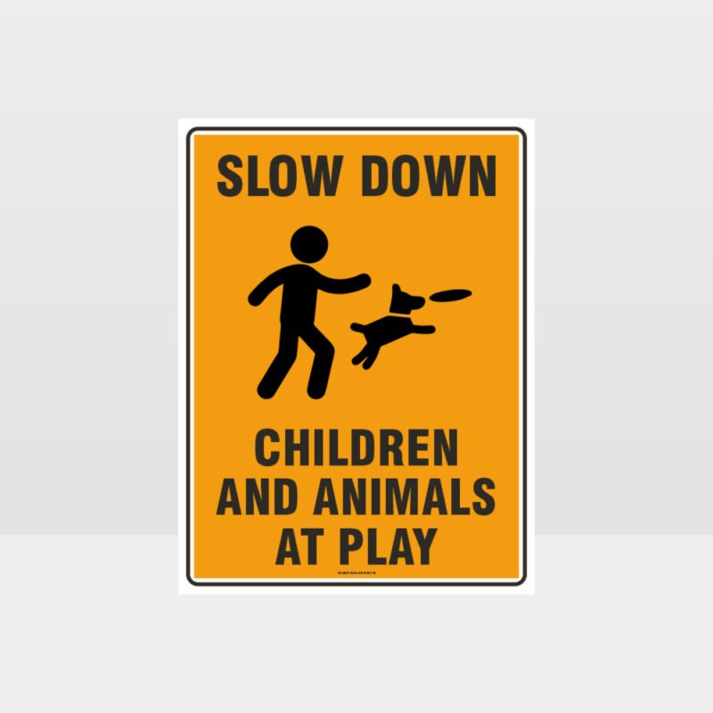 Slow Down Children And Animals At Play Sign