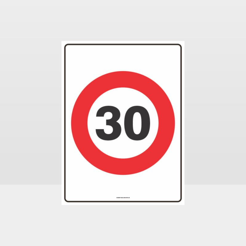30 KPH Speed Sign