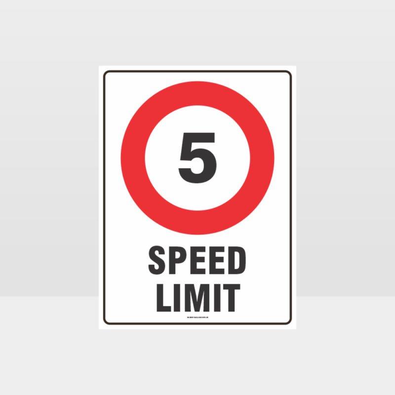 5 KPH Speed Limit Sign
