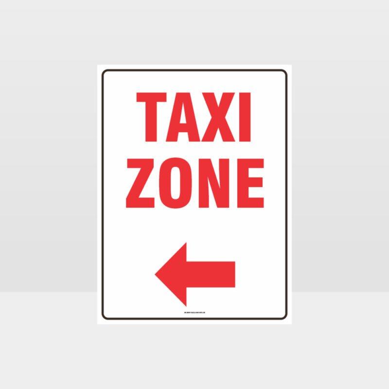Taxi Zone Left Arrow Sign