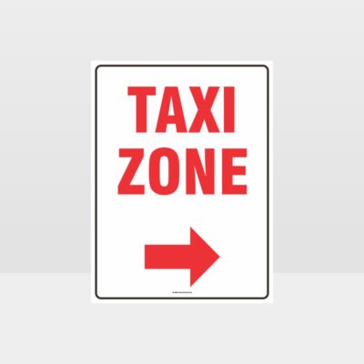Taxi Zone Right Arrow Sign