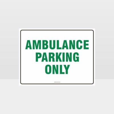 Ambulance Parking Only